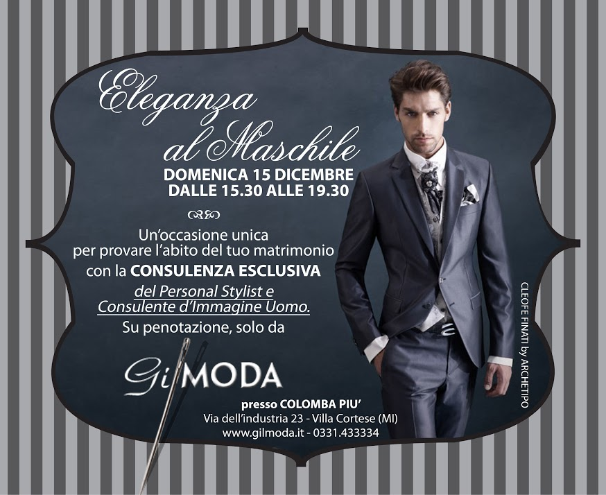 """""""Eleganza al maschile"""", l'evento firmato Gilmoda"""