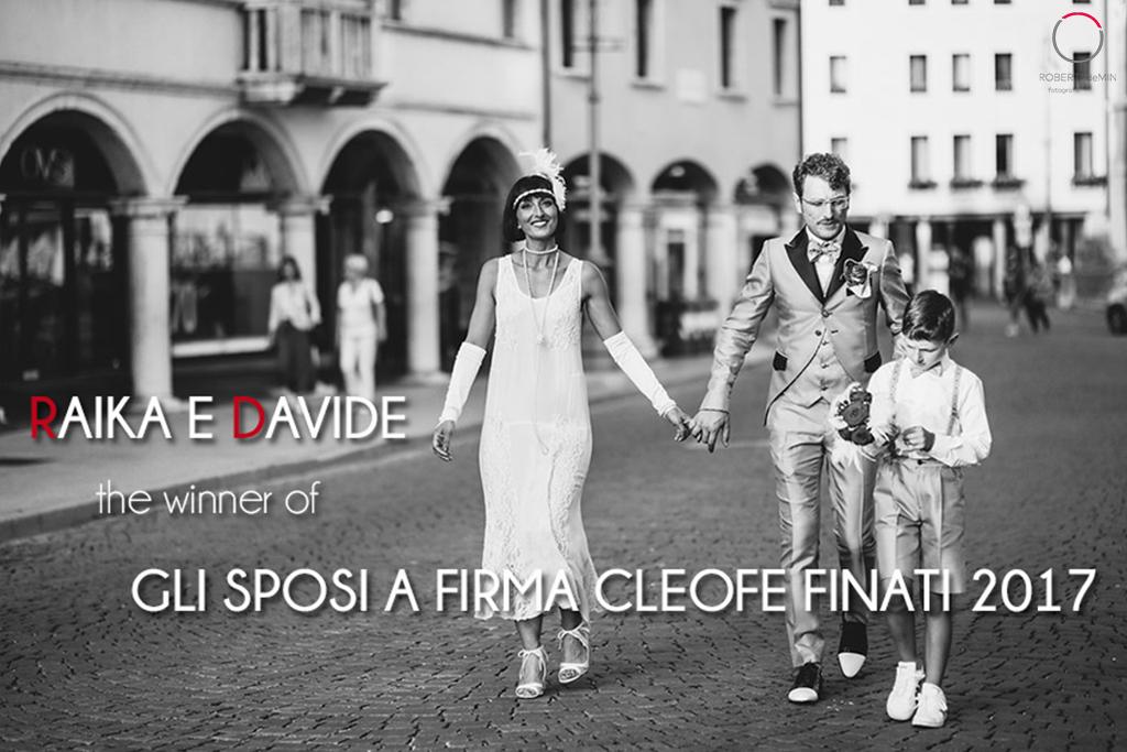 Davide & Raika sono i vincitori del concorso Gli sposi a firma cleofe finati 2017