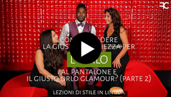 Come prendere la giusta lunghezza e il giusto orlo al pantalone? | #59 2 di 2 LEZIONE DI STILE IN LINGUA
