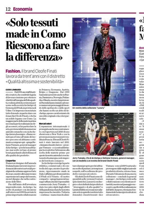 """""""Only fabrics made in Como. They SUCCEED IN MAKING the difference"""""""